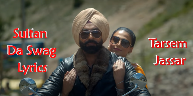 Suitan Da Swag - Tarsem Jassar New Punjabi Song Lyrics
