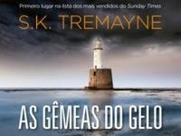 Resenha: As Gêmeas do Gelo  - S. K. Tremayne