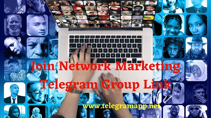 Join 101+ Best Network Marketing Telegram Group Link