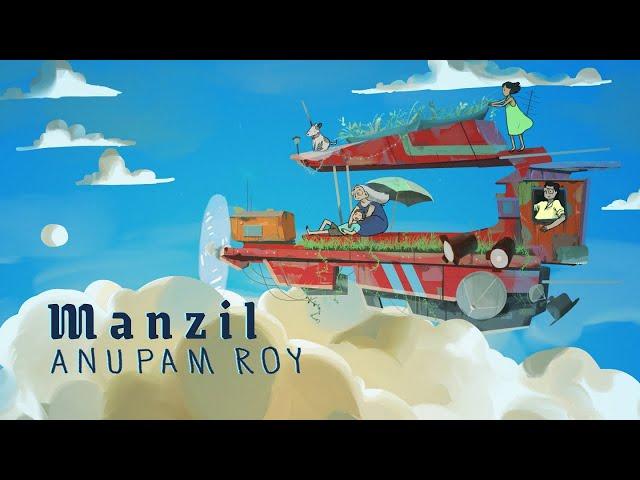 Manzil Lyrics Anupam Roy