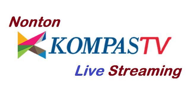 Nonton Gratis Kompas TV Live Streaming Tanpa Buffering Hari Ini