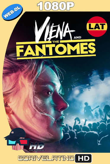 Viena and The Fantomes (2020) WEB-DL 1080p Latino-Ingles MKV