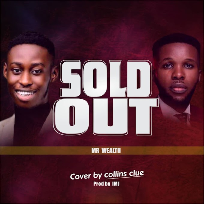 Download Sold Out_Cover by Collins Clue_Prod_By_IMJ
