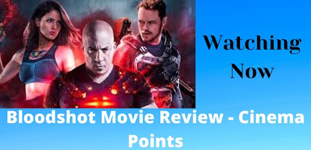 Bloodshot Movie Review - Cinema Points