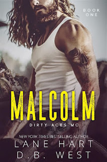 Malcolm | Dirty Aces MC #1 | Lane Hart & D.B. West