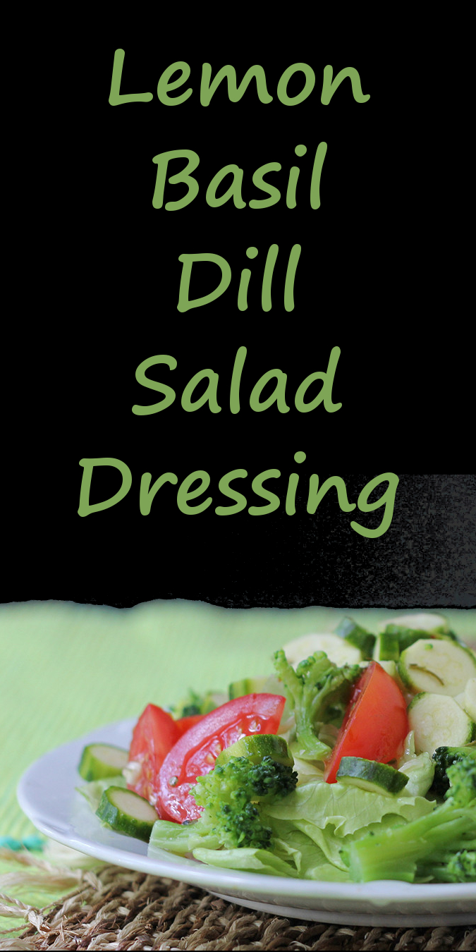 Lemon Basil Dill Salad Dressing