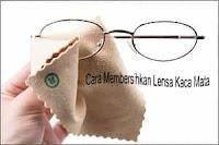 Cara Mudah Membersihkan Lensa Kacamata Agar Tidak Mudah Buram