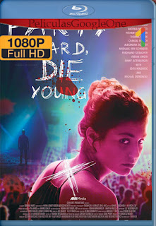 Party Hard, Die Young [2018] [1080p BRrip] [Latino-Ingles] [HazroaH]