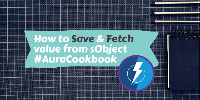 Simple program which show how to save & fetch value from sObject in lightning component