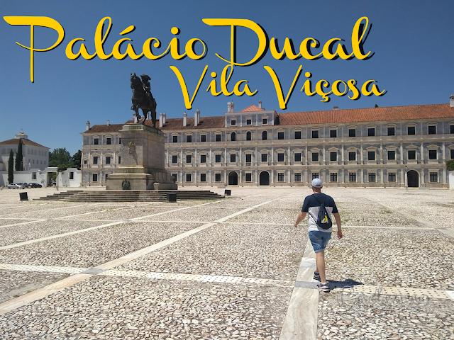 Palácio Ducal de Vila Viçosa, o renascimento alentejano