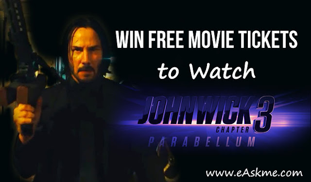 eAskme Giveaway ~ Win John Wick 3 Parabellum Free Movie Tickets: eAskme