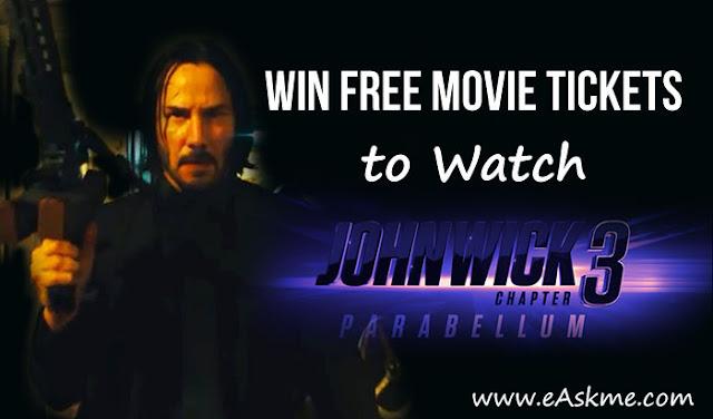 eAskme Giveaway ~ Win John Wick 3 Parabellum Free Movie Tickets: eAskme