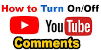 How to Turn On/Off YouTube Comments?