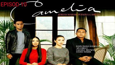 Tonton Drama Camelia Episod 10