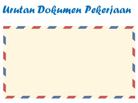 Urutan Dalam Meletakan Berkas Pada Lamaran Pekerjaan Yang Baik Dan Benar Tips Sipit