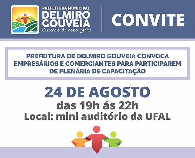 Prefeitura de Delmiro Gouveia convoca empresários e comerciantes para participarem de plenária de capacitação