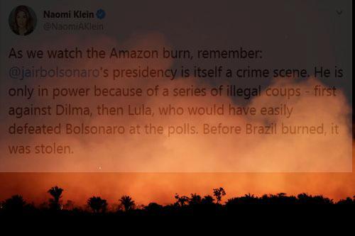 Incêndio na Amazônia com Tweet de Naomi Klein