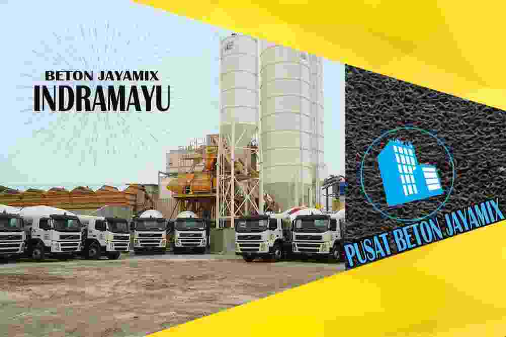 jayamix Indramayu, jual jayamix Indramayu, jayamix Indramayu terdekat, kantor jayamix di Indramayu, cor jayamix Indramayu, beton cor jayamix Indramayu, jayamix di kabupaten Indramayu, jayamix murah Indramayu, jayamix Indramayu Per Meter Kubik (m3)