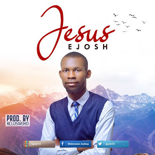 Download E Josh Jesus Mp3