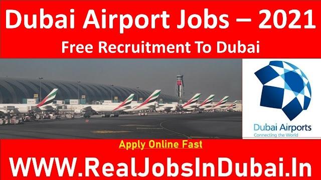 Jobs In Dubai Airport - UAE 2021