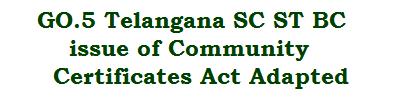 GO.5 Telangana SC ST BC Castes issue of Community ...