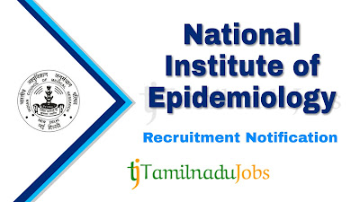 ICMR - NIE Recruitment 2019, ICMR - NIE Recruitment Notification 2019, govt jobs in India, central govt jobs, latest ICMR - NIE Recruitment update