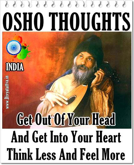 osho quote, osho words of wisdom, osho on heart, osho on love, osho teachings
