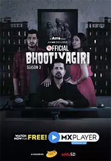 Official Bhootiyagiri - An MX Exclusive Series season 3 Download