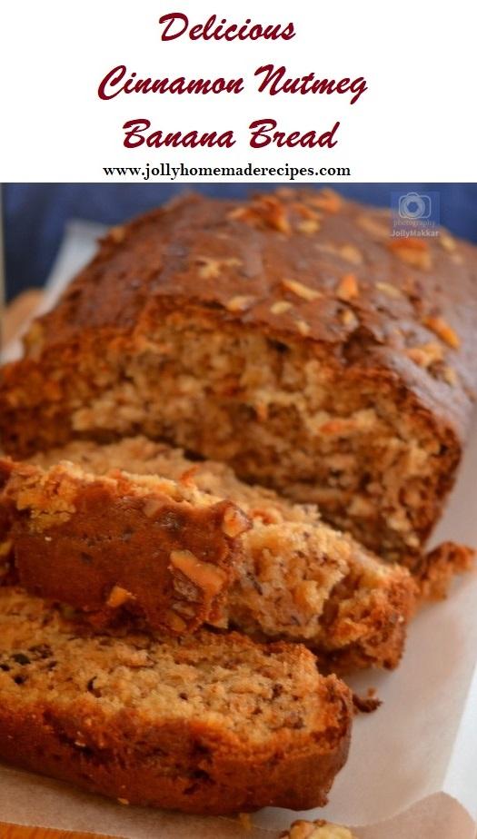 Nutmeg Cinnamon Banana Bread