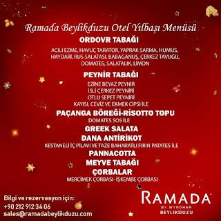Ramada By Wyndham Beylikdüzü İstanbul Yılbaşı Programı 2020 Menüsü