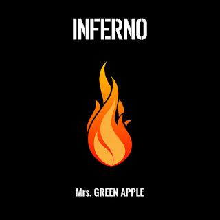 Mrs. GREEN APPLE - Inferno (インフェルノ) detail song album Attitude lyrics lirik 歌詞 terjemahan kanji romaji indonesia english translation Anime Fire Force (炎炎ノ消防隊, Hepburn : En'en no Shōbōtai opening theme song