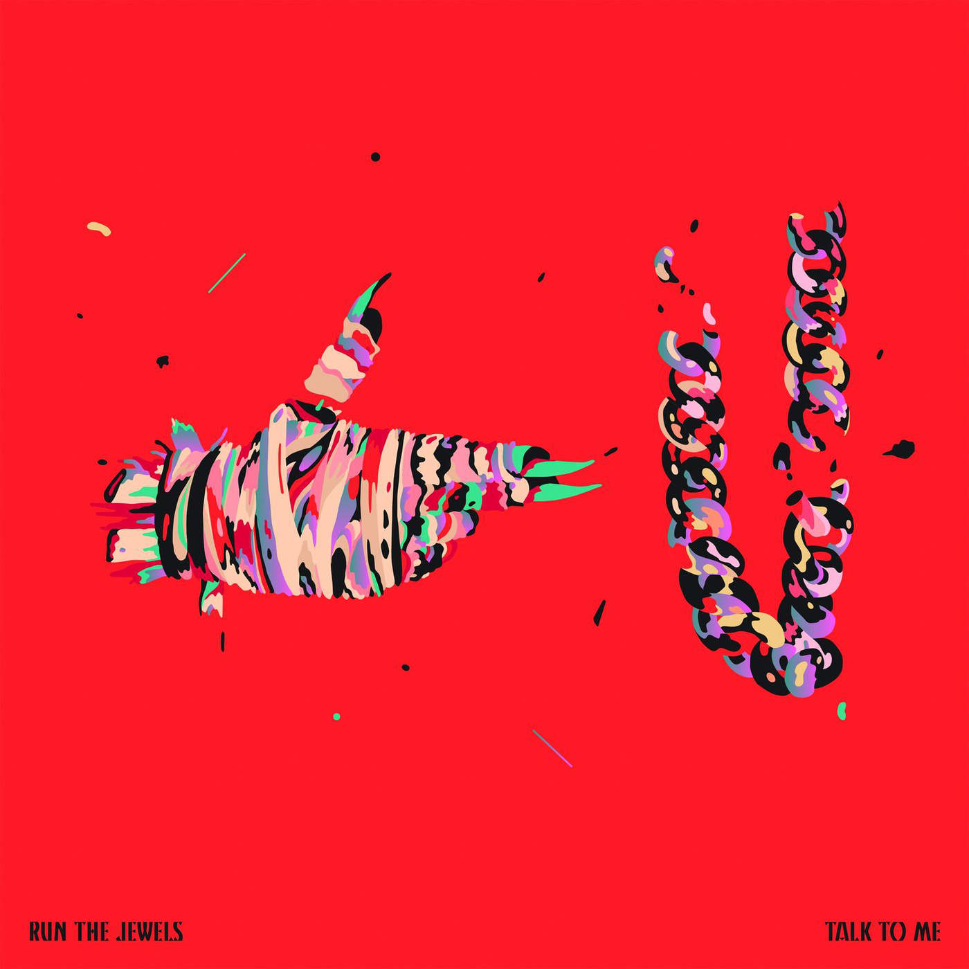 Run The Jewels - Talk to Me - Single Cover
