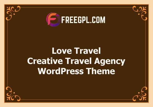 Love Travel - Creative Travel Agency WordPress Theme Free Download