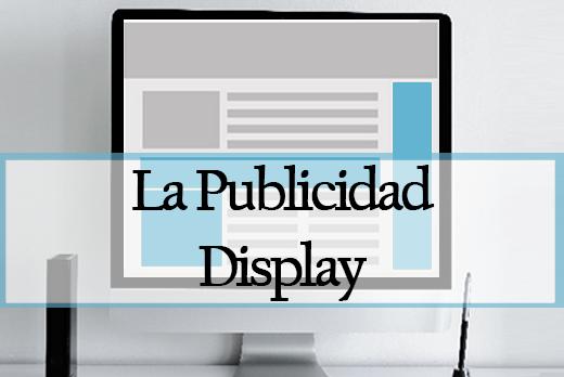 La Publicidad Display