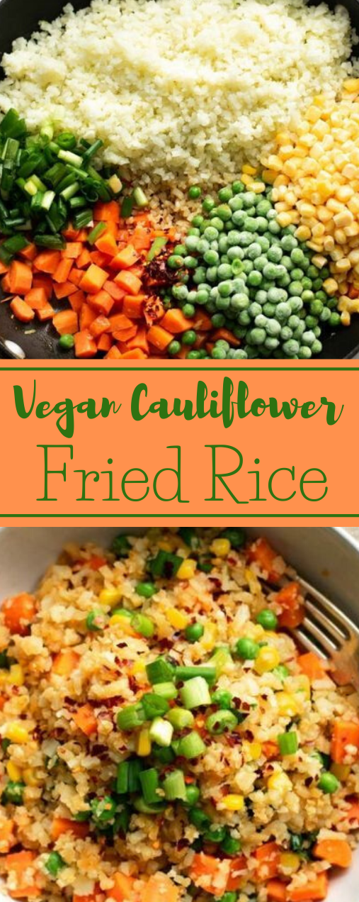 HEALTHY VEGAN CAULIFLOWER FRIED RICE #cauliflower #vegan #vegetable #rice #healthy