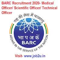BARC Recruitment 2020, Medical Officer, Scientific Officer, Technical Officer