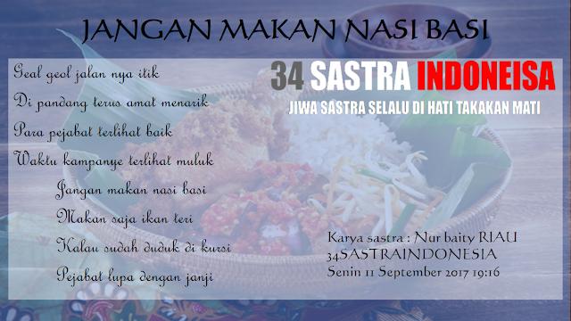 pantun sindiran terbaru JANGAN MAKAN NASI BASI | 34 Sastra Indonesia