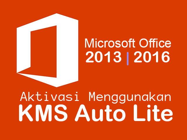 Cara Aktivasi Microsoft Office menggunakan KMS Auto Lite