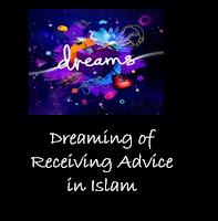 Dreaming of receiving Advice interpretation in Islam