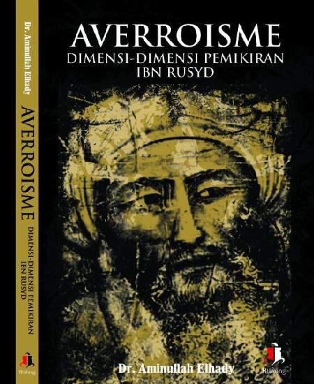 Buku Averroisme Dimensi-Dimensi Pemikiran Ibn Rusyd (Download PDF Gratis !!!!)
