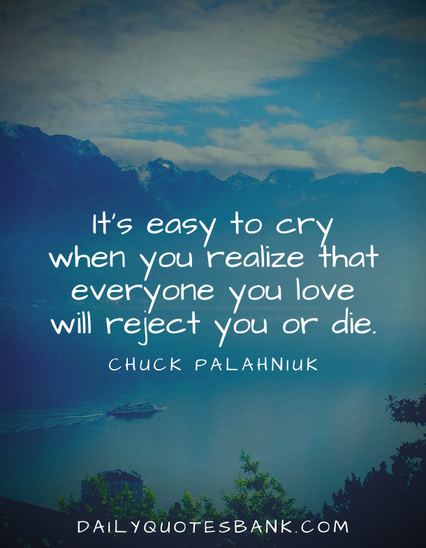 Sad quotes that will make you cry