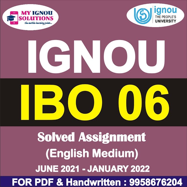 IBO 06 Solved Assignment 2021-22