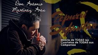 """""""El Popurri Definitivo"""" Antonio Martinez Ares: Mezcla de todas las cuartetas de todas sus Comparsas"""