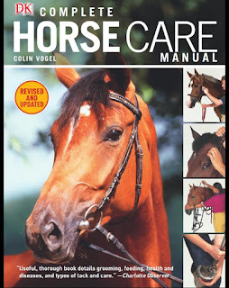 Complete Horse Care Manual 3rd Edition