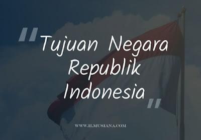Apa Tujuan Negara Republik Indonesia