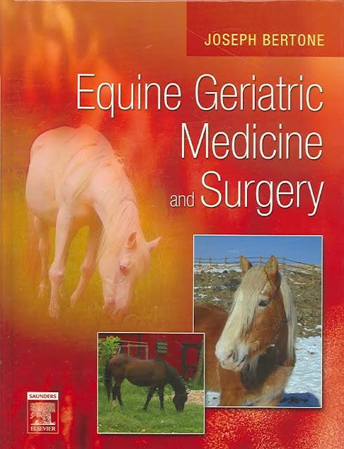 Equine Geriatric Medicine and Surgery  - WWW.VETBOOKSTORE.COM