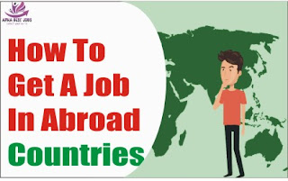 How To Get A Job In Abroad Countries
