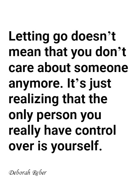 Letting Go Doesnt Mean That You Dont Care About Someone Anymore