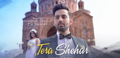 Tera shehar song lyrics | Amaal mallik | Himansh kohli new song lyrics 2019