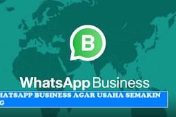 15 Tips Whatsapp Business Gratis Agar Usaha Makin Untung
